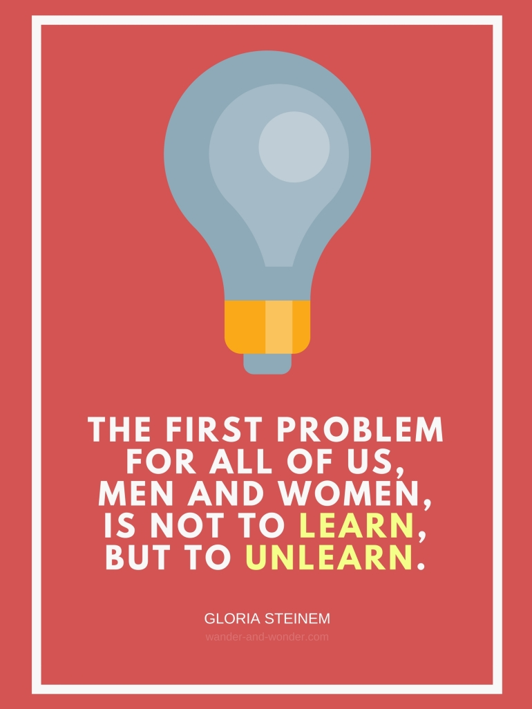 The First problem for all of us, men and women, is not to